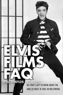 Elvis Faq By Simpson, Paul